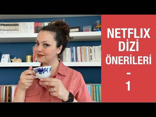 Mutlaka İzlemeniz Gereken Netflix Dizi Önerileri